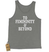 To Femininity And Beyond Jersey Tank Top for Men