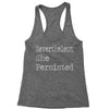 Nevertheless, She Persisted  Racerback Tank Top for Women
