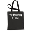 The Revolution Is Female Shopping Tote Bag