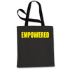 Empowered Shopping Tote Bag