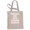 Boss Of My Own Body Shopping Tote Bag