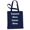 Empowered Women Empower Women Shopping Tote Bag