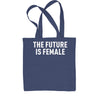 The Future Is Female  Shopping Tote Bag