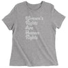 Women's Rights Are Human Rights Womens T-shirt