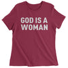 God Is A Woman Womens T-shirt