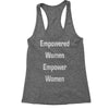 Empowered Women Empower WOmen Racerback Tank Top for Women