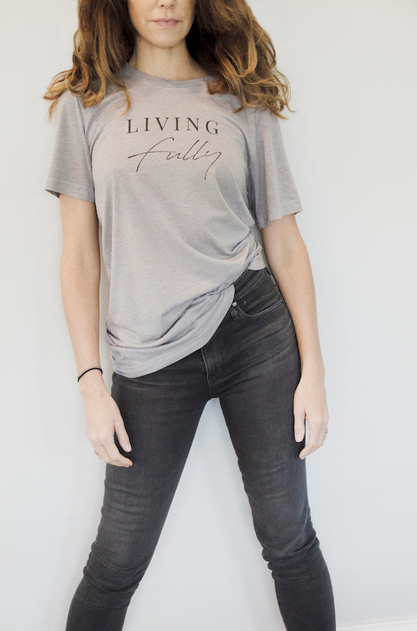 Living Fully  - The Softest T-shirt