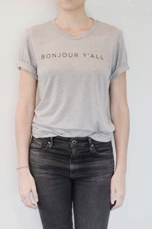 Bonjour Y'all - The Softest T-Shirt