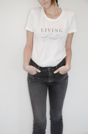 Living Fully- Organic Classic T-Shirt
