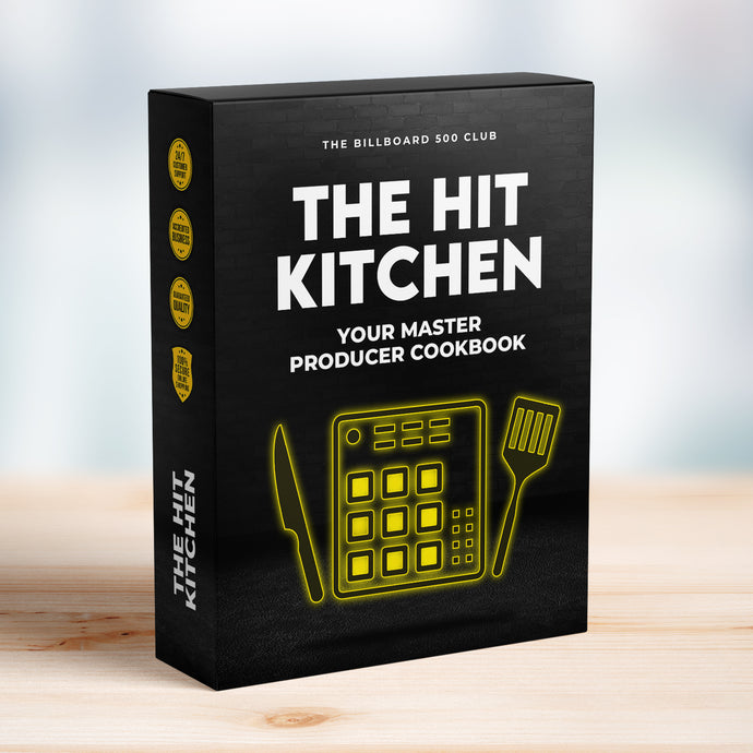 The Hit Kitchen - Your Master Producer Cookbook