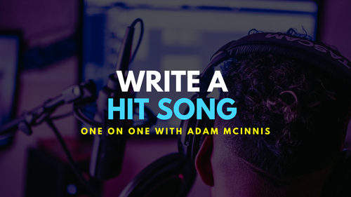 Write a Hit Song with Adam One on One