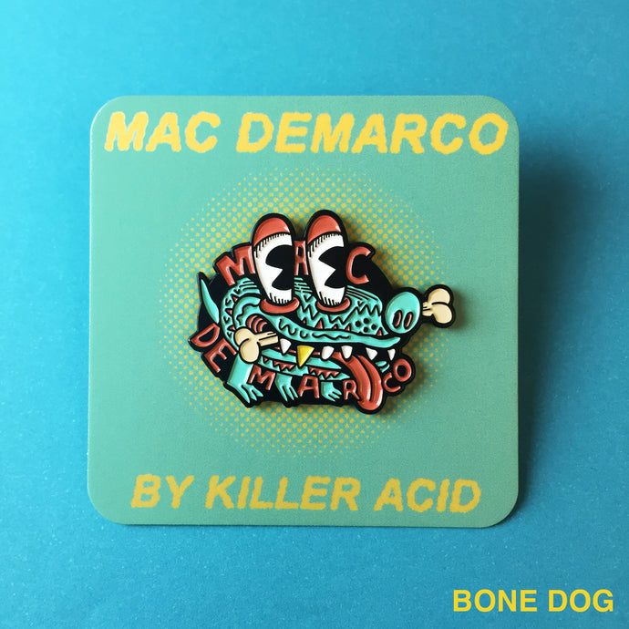 Killer Acid - Mac Demarco bone dog Lapel Pin