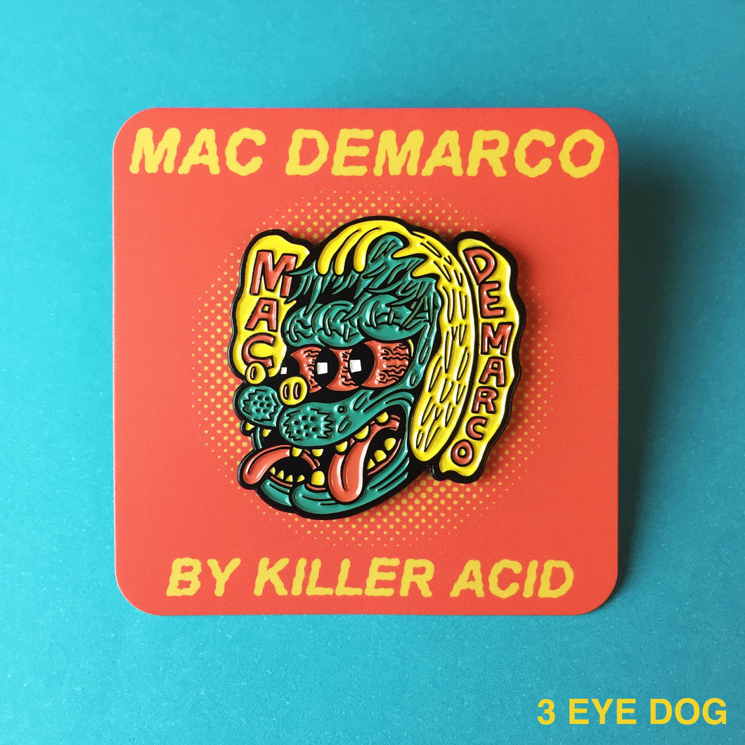 Killer Acid - Mac Demarco 3 eyed dog Lapel Pin