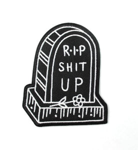BLC Patches - R.I.P shit up Patch