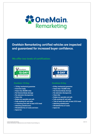 "OneMain Remarketing Certified Poster - 24"" x 36"""