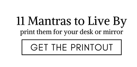 11 mantras to live by
