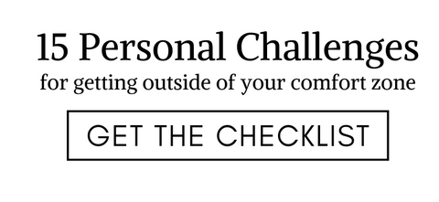 15 personal challenges to get outside your comfort zone