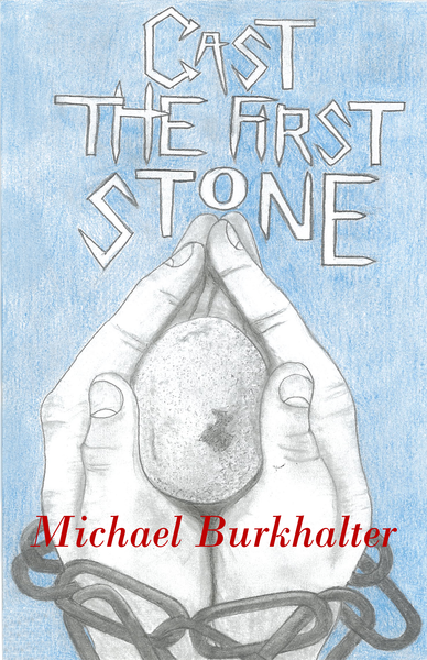 Cast the First Stone (eBook)