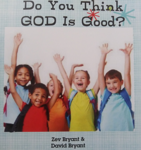 Do You Think God is Good? (Paperback)