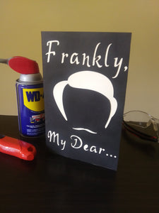 Card: Frankly My Dear