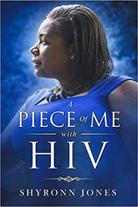 A Piece of Me with HIV