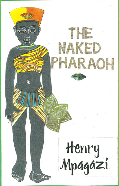 The Naked Pharaoh