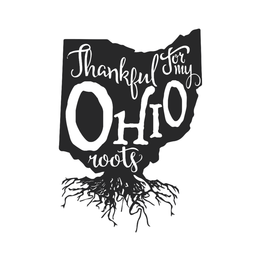 Thankful for my Roots - Ohio metal wall art