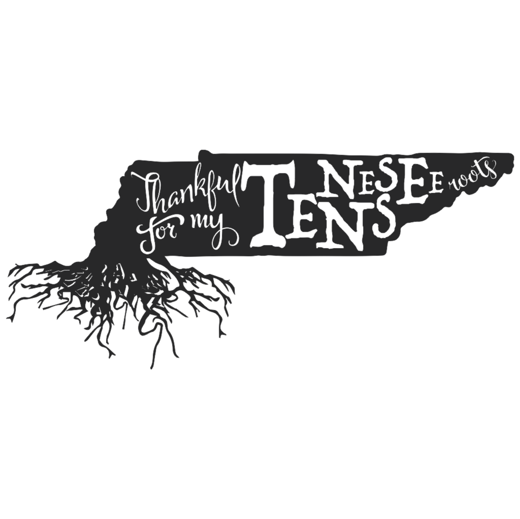 Thankful for my Roots - Tennessee metal wall art