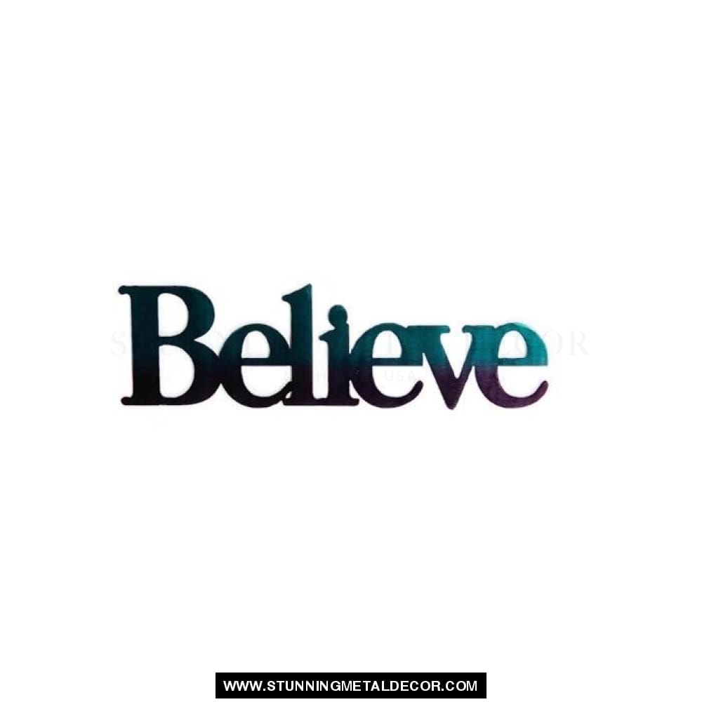 Believe Metal Wall Art Words