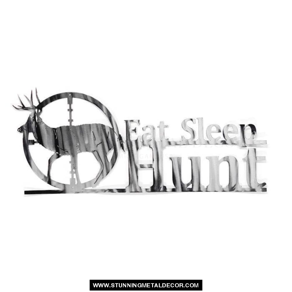 Eat Sleep Hunt Metal Wall Art Black Hunting