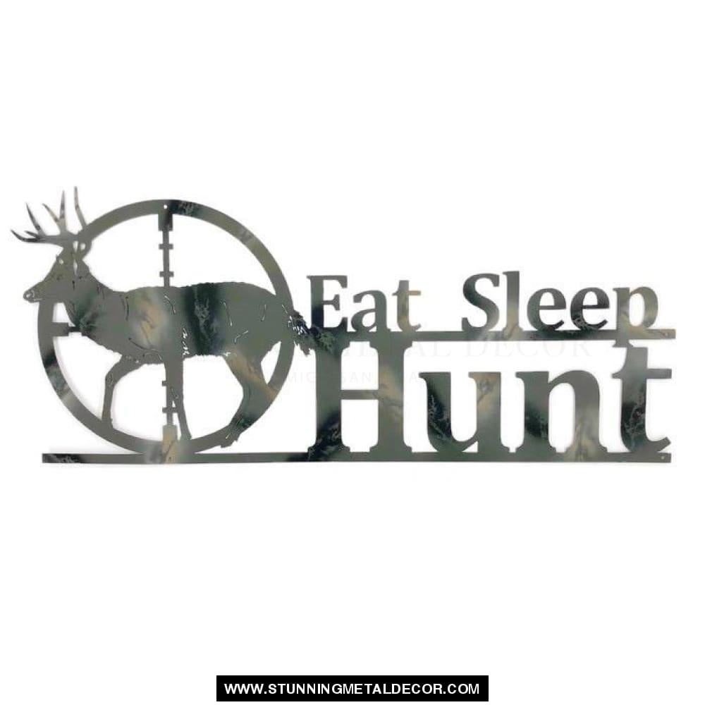 Eat Sleep Hunt Metal Wall Art Camouflage Hunting