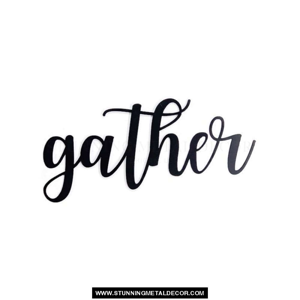 Gather Cursive Metal Wall Art Words