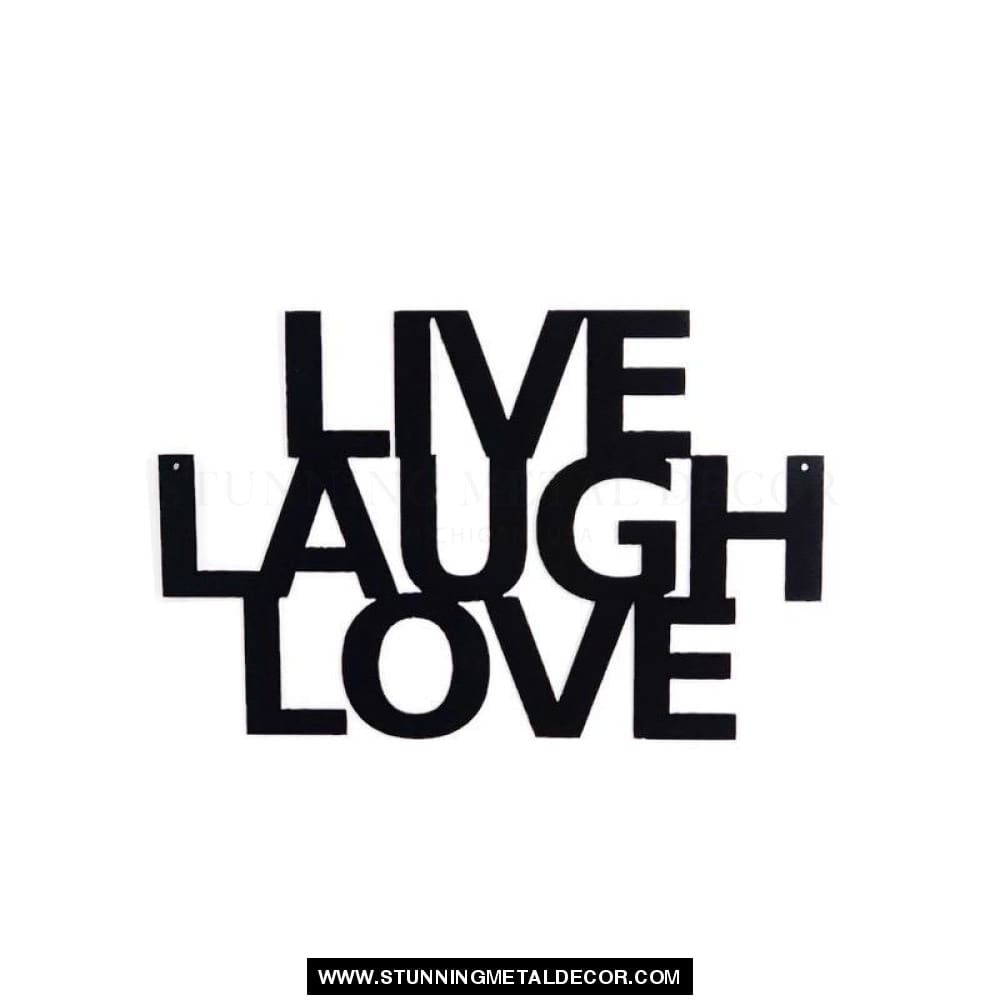 Live Laugh Love Word Sign Metal Wall Art Black Powdercoat Signs