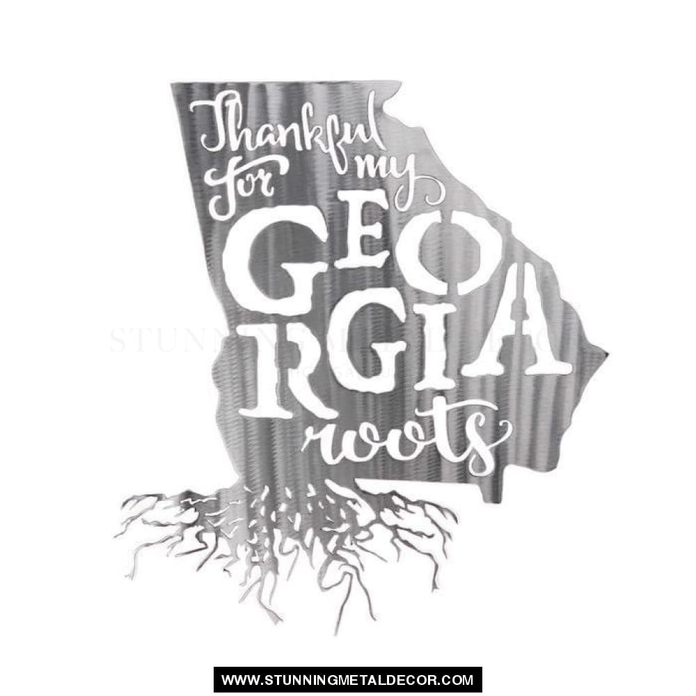 Thankful for my Roots - Georgia metal wall art