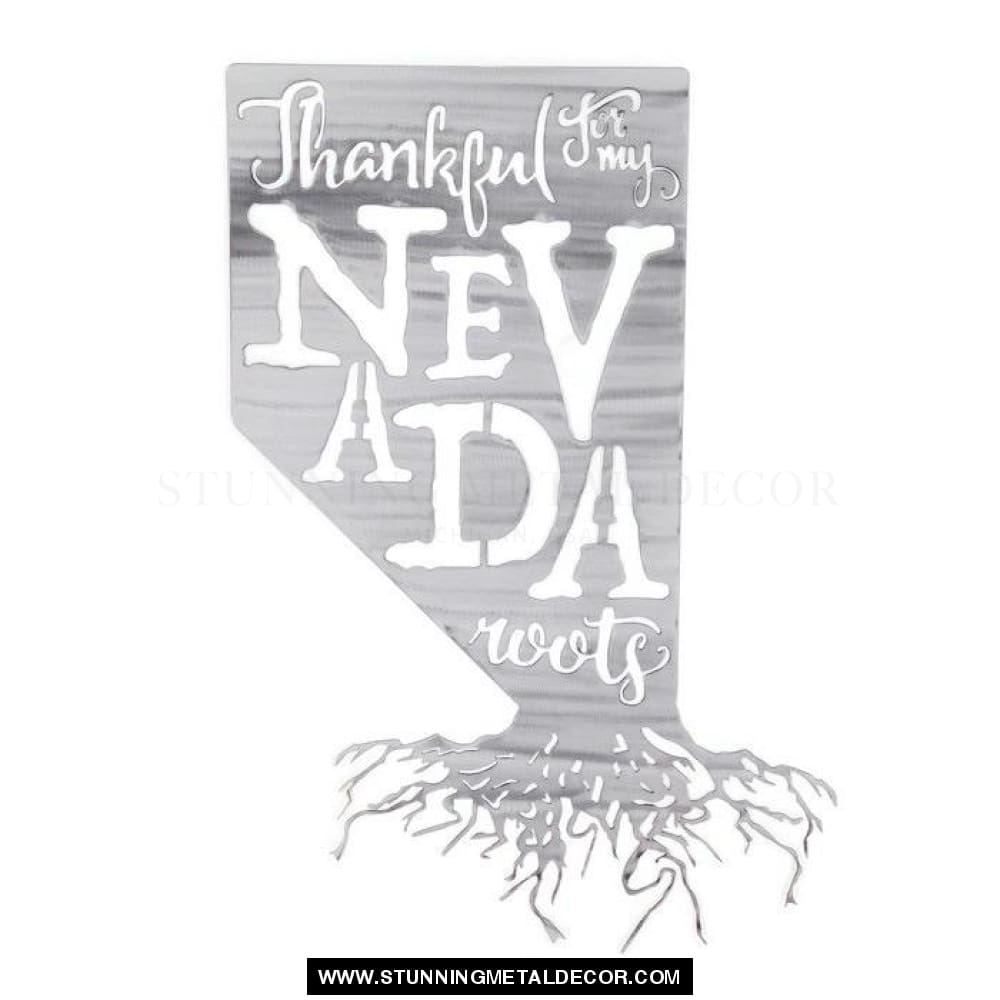Thankful For My Roots - Nevada Metal Wall Art Polished
