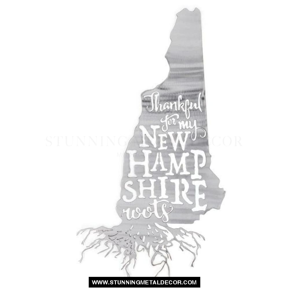 Thankful For My Roots - New Hampshire Metal Wall Art Polished
