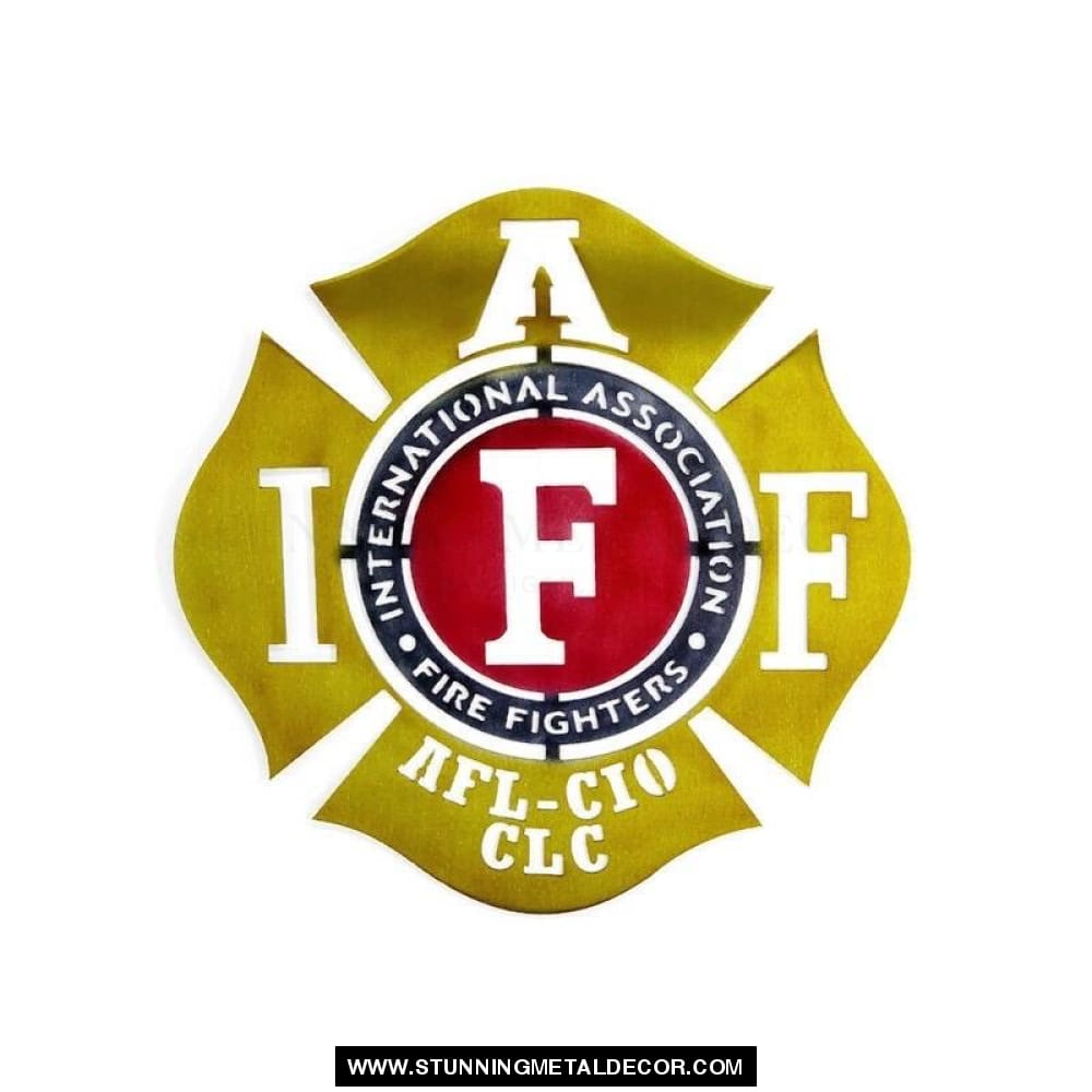 The International Association Fire Fighters Metal Wall Art Patriotic