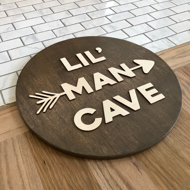 Lil Man Cave Circle Sign