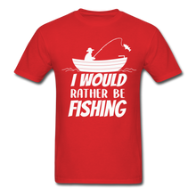 Load image into Gallery viewer, I would rather be fishing - red
