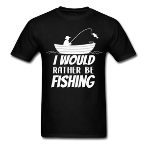I would rather be fishing - black