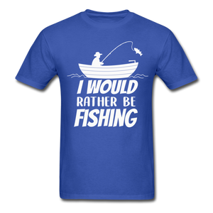 I would rather be fishing - royal blue
