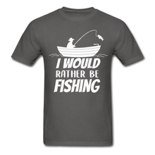 Load image into Gallery viewer, I would rather be fishing - charcoal