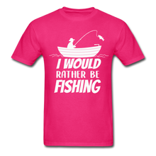 Load image into Gallery viewer, I would rather be fishing - fuchsia