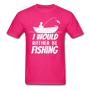 I would rather be fishing - fuchsia