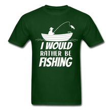 Load image into Gallery viewer, I would rather be fishing - forest green