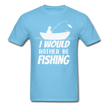 Load image into Gallery viewer, I would rather be fishing - aquatic blue