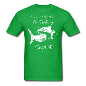 I would rather be fishing Catfish - bright green