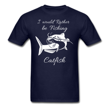 Load image into Gallery viewer, I would rather be fishing Catfish - navy