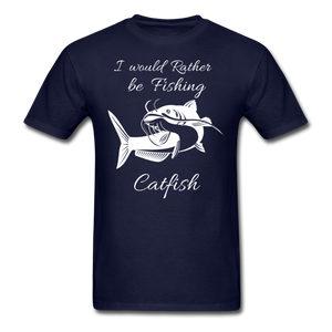 I would rather be fishing Catfish - navy