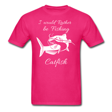 Load image into Gallery viewer, I would rather be fishing Catfish - fuchsia